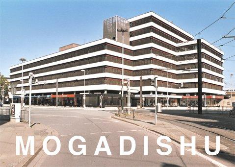 """""""MOGADISHU"""""""